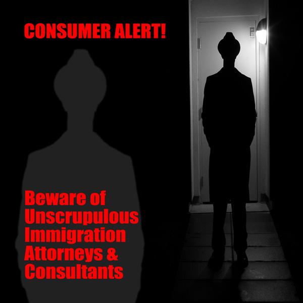 Avoiding Unscrupulous Immigration Consultants