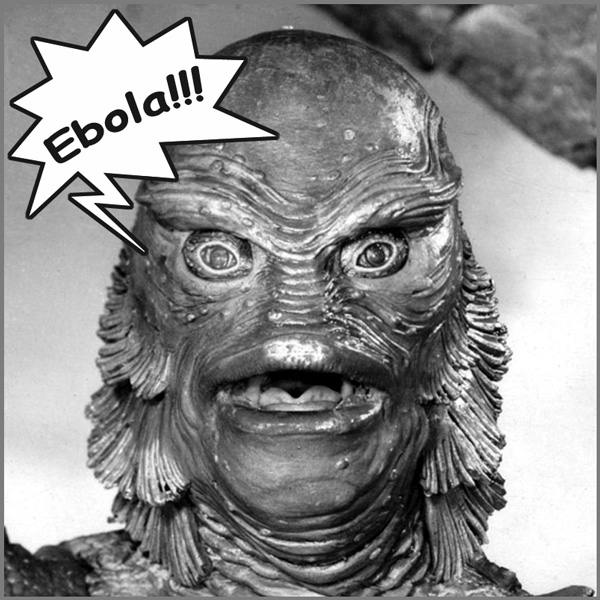 Ebola - Creature from the Black Lagoon